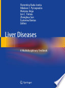 """Liver Diseases: A Multidisciplinary Textbook"" by Florentina Radu-Ionita, Nikolaos T. Pyrsopoulos, Mariana Jinga, Ion C. Tintoiu, Zhonghua Sun, Ecaterina Bontas"
