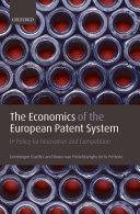 The Economics of the European Patent System