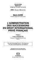 L'administration des successions en droit international privé français