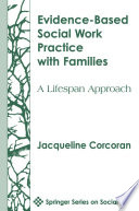 Evidence Based Social Work Practice With Families