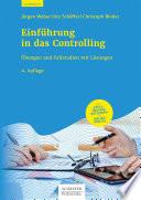 Öffnen Sie das Medium Einführung in das Controlling - Übungen und Fallstudien mit Lösungen von Weber, Jürgen im Bibliothekskatalog