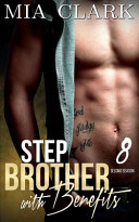 Stepbrother with Benefits 8  Second Season