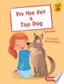 Viv the Vet & Top Dog