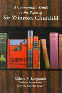 A Connoisseur s Guide to the Books of Sir Winston Churchill