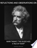 Reflections and Observations on Mark Twain s  The Gilded Age  A Tale of Today