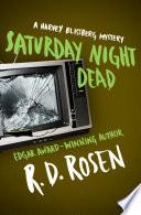 Saturday Night Dead