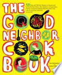 The Good Neighbor Cookbook Book