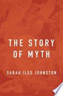 The Story of Myth