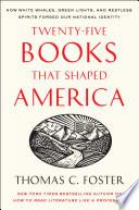 Twenty five Books That Shaped America