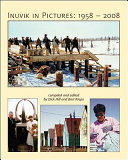Inuvik in Pictures
