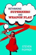 EBOOK  Rethinking Superhero and Weapon Play