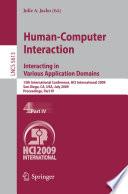 Human Computer Interaction  Interacting in Various Application Domains Book