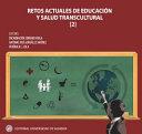 Retos actuales de educación y salud transcultural TOMO II