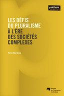Les défis du pluralisme à l'ère des sociétés complexes