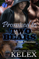 Promised to Two Bears