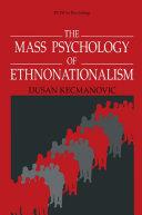 The Mass Psychology of Ethnonationalism Pdf/ePub eBook
