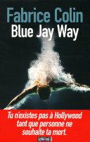Blue Jay Way ebook