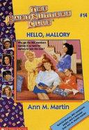 Hello  Mallory