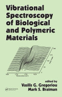 Vibrational Spectroscopy of Biological and Polymeric Materials
