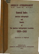 Decennial Index  American Anthropologist and Memoirs of the American Anthropological Association