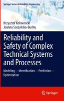 Reliability and Safety of Complex Technical Systems and Processes