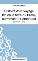 Histoire d'un voyage fait en la terre du Brésil, autrement dit Amérique [Pdf/ePub] eBook