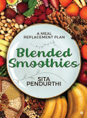 Blended Smoothies