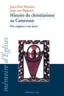 Pdf Histoire du christianisme au Cameroun -des origines à nos jours Telecharger