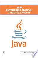 Java Enterprise Edition : A Practical Approach