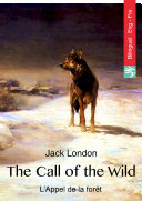 The Call of the Wild (English French bilingual Edition illustrated)