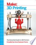Make: 3D Printing