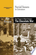 Peer Pressure in Robert Cormier's The Chocolate War