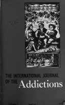 The International Journal of the Addictions