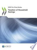 OECD Tax Policy Studies Taxation of Household Savings