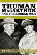 Truman  MacArthur and the Korean War