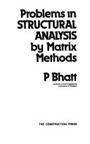 Problems in Structural Analysis by Matrix Methods