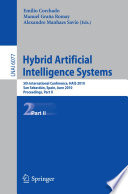 Hybrid Artificial Intelligent Systems  Part II Book