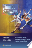 Clinical Pathways  An Occupational Therapy Assessment for Range of Motion   Manual Muscle Strength