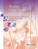 Alcohol  Other Drugs  and Addictions Book