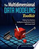 The Multidimensional Data Modeling Toolkit
