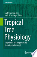 Tropical Tree Physiology Book