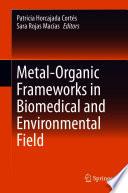 Metal-Organic Frameworks in Biomedical and Environmental Field