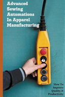 Advanced Sewing Automations In Apparel Manufacturing