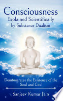 Consciousness Explained Scientifically by Substance Dualism