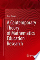 A Contemporary Theory of Mathematics Education Research