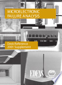 Microelectronic Failure Analysis Desk Reference Book