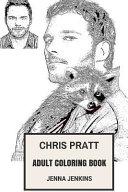 Chris Pratt Adult Coloring Book