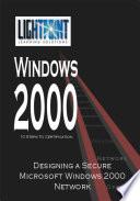 Designing a Secure Microsoft Windows 2000 Network