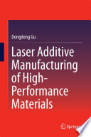 Laser Additive Manufacturing Of High Performance Materials Book PDF