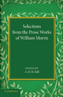 Selections from the Prose Works of William Morris